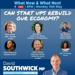 {Webinar What Now, What Next Ep 4} Can Start Ups Rebuild our Economy?